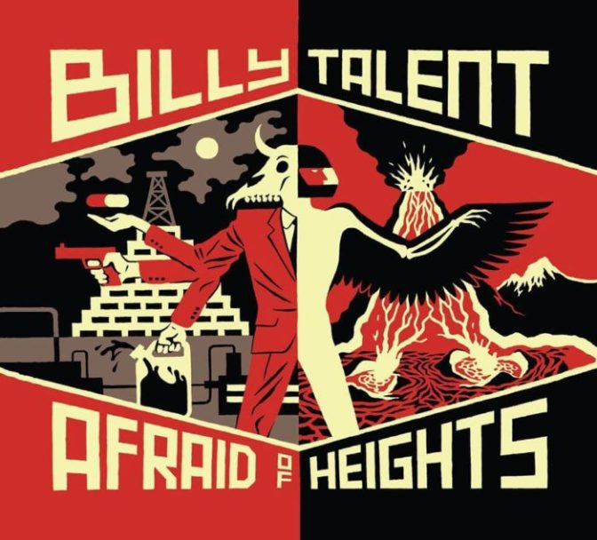 Billy Talent Continue Change in Lyrical Theme With New Album 'Afraid of Heights'